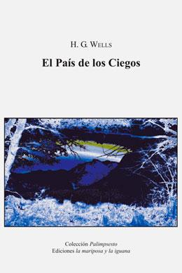 El país de los ciegos, H.G. Wells