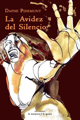 La avidez del silencio, Dafne Pidemunt