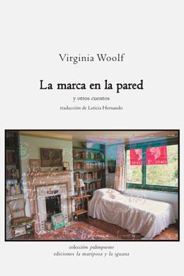 La marca en la pared y otros cuentos, Virginia Wolf