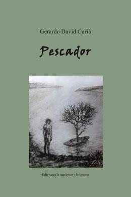 Pescador, Gerardo David Curiá