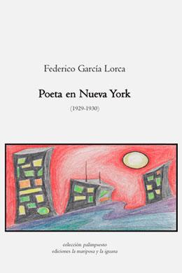 Poeta en Nueva York, Federico García Lorca