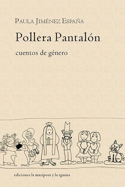 Pollera pantalón, cuentos de género; Paula Jiménez España