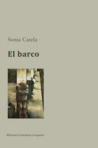 El barco, Sonia Catela