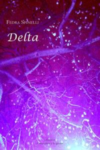 Delta, Fedra Spinelli