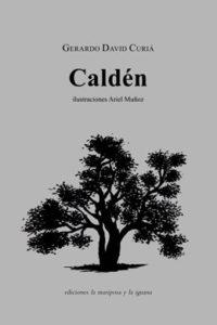 Caldén, Gerardo David Curia