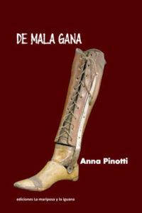 De mala gana, Anna Pinotti