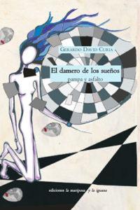 El damero de los sueños, Gerardo David Curia