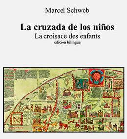 La cruzada de los niños, Marcel Schwob
