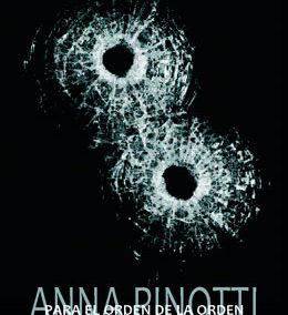 Para el orden de la orden, Anna Pinotti