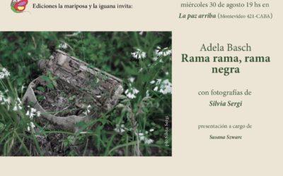 Presentación de Rama rama, rama negra, de Adela Basch