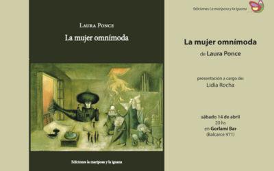 Laura Ponce: La mujer omnímoda