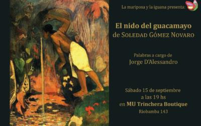 El nido del guacamayo de Soledad Gómez Novaro