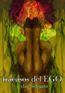 Fracasos del Ego, de Clau Bidegain